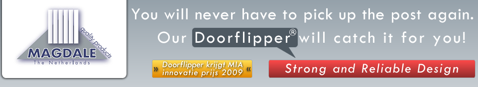 Our Doorflipper will catch it for you!